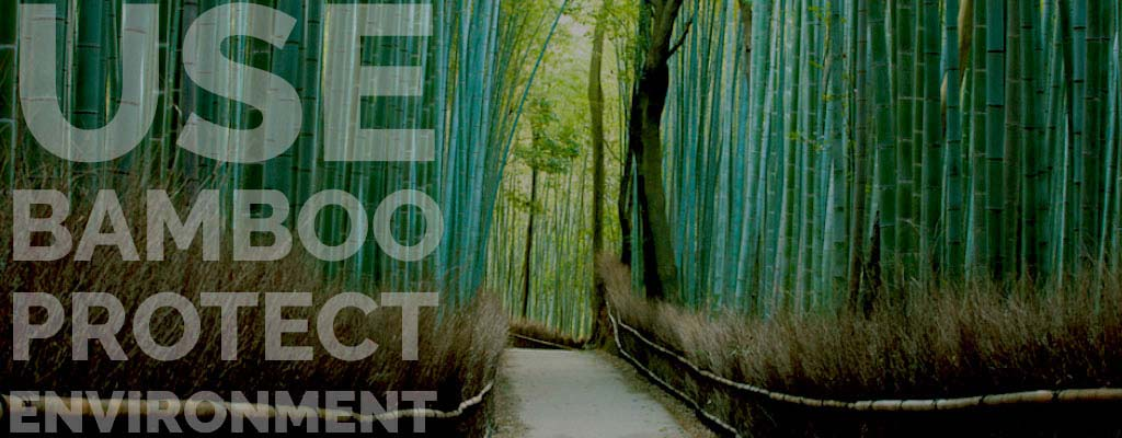 Use Bamboo Protect Environm